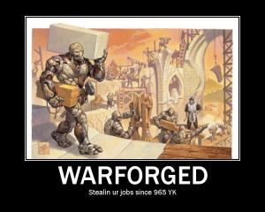 Warforged Demotivator