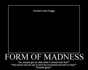 formofmadness
